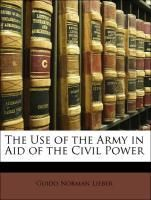The Use of the Army in Aid of the Civil Power