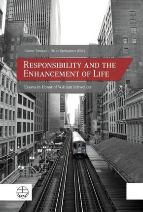 Responsibility and the Enhancement of Life