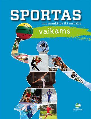 Sportas vaikams: nuo mankštos iki medalio