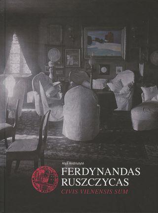 Ferdynandas Ruszczycas: Civis Vilnensis Sum
