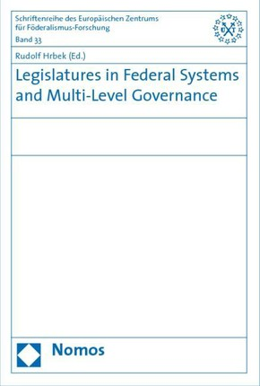 Legislatures in Federal Systems and Multi-Level Governance
