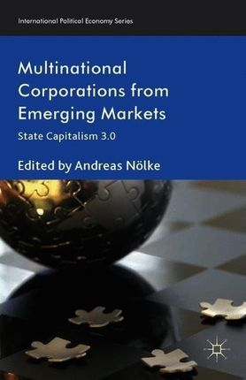 Multinational Corporations from Emerging Markets: State Capitalism 3.0