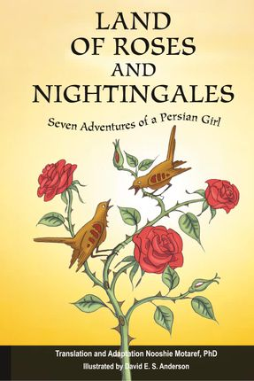 Land of Roses and Nightingales