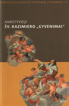 """Ankstyvieji Šv. Kazimiero """"gyvenimai"""""""