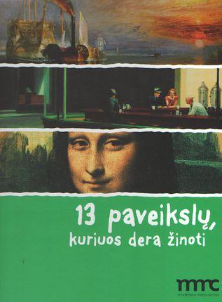 13 paveikslų, kuriuos dera žinoti (knyga su defektu)