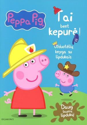 Peppa Pig. Kiaulaitė Pepa. Tai bent kepurė! Užduotėlių knyga su lipdukais