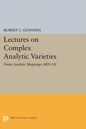 Lectures on Complex Analytic Varieties (MN-14)