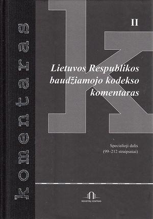 Lietuvos Respublikos baudžiamojo kodekso komentaras (II)