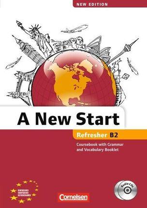 A New Start  B2: Refresher. Kursbuch mit Audio CD, Grammatik- und Vokabelheft