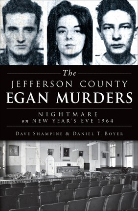 The Jefferson County Egan Murders
