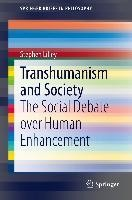 Transhumanism and Society