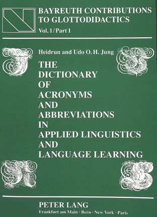 The Dictionary of Acronyms and Abbreviations in Applied Linguistics and Language Learning