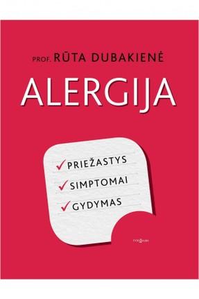 ALERGIJA: priežastys, simptomai, gydymas