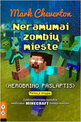 Neramumai zombių mieste. Herobrino paslaptis