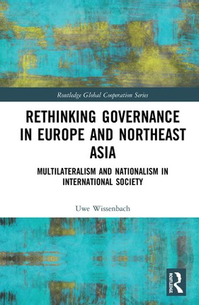 Rethinking Governance in Europe and Northeast Asia