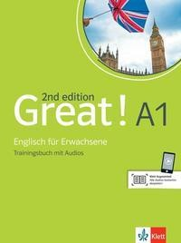 Great! A1, 2nd edition. Trainingsbuch + Audios online
