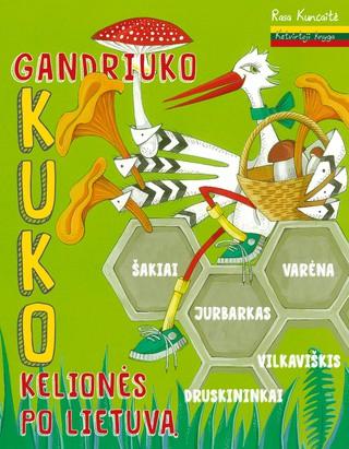Gandriuko Kuko kelionės po Lietuvą. 4 knyga