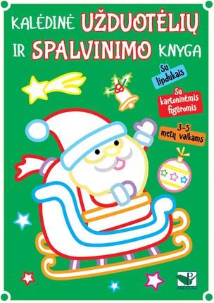 Kalėdinė užduotėlių ir spalvinimo knyga su lipdukais ir kartoninėm figūrom
