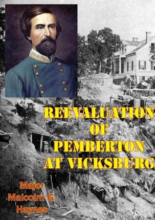 Reevaluation Of Pemberton At Vicksburg