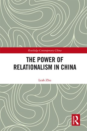 The Power of Relationalism in China