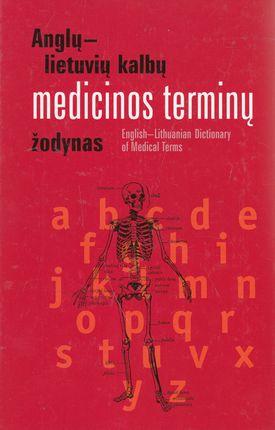Anglų-lietuvių kalbų medicinos terminų žodynas