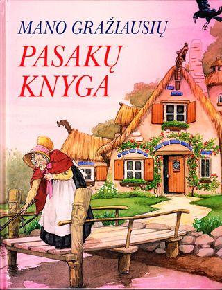 Mano gražiausių pasakų knyga