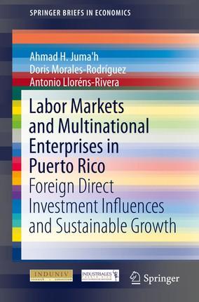 Labor Markets and Multinational Enterprises in Puerto Rico