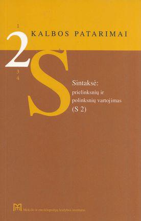 2 Kalbos patarimai. Sintaksė: prielinksnių ir polinksnių vartojimas (S 2)