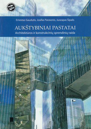Aukštybiniai pastatai: architektūros ir konstrukcinių sprendimų raida