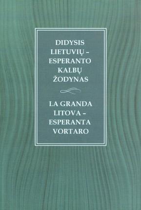 Didysis lietuvių-esperanto kalbų žodynas