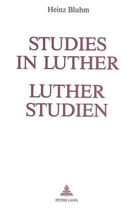 Studies in Luther - Luther Studien