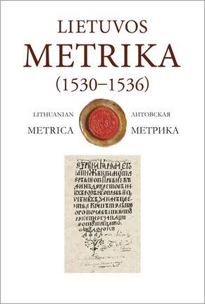 Lietuvos metrika. Nr. 17 (1530-1536) Užrašymų 17