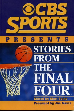 CBS Sports Presents Stories From the Final Four