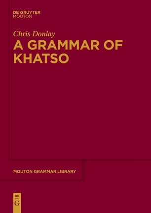 A Grammar of Khatso