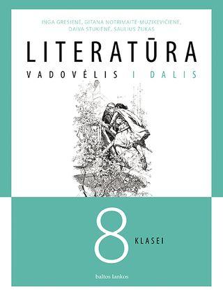 Literatūra. Vadovėlis 8 kl. 1 dalis