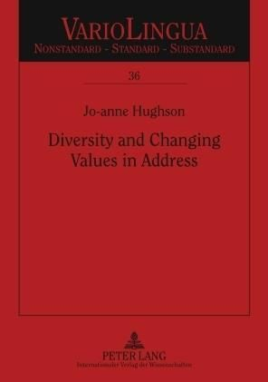 Diversity and Changing Values in Address