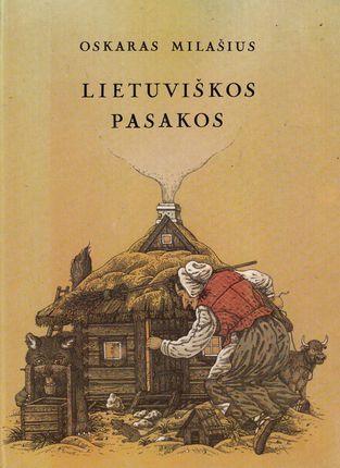 Lietuviškos pasakos. Oskaras Milašius