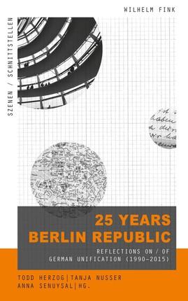 25 Years Berlin Republic