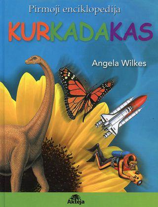 KurKadaKas. Pirmoji enciklopedija