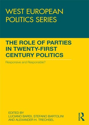 The Role of Parties in Twenty-First Century Politics