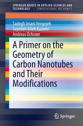 A Primer on the Geometry of Carbon Nanotubes and Their Modifications