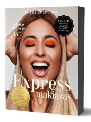 """EXPRESS MAKIAŽAS: tobulas įvaizdis per 15 min. Naujausia bestselerio """"Makiažo paslaptys"""" autorės knyga"""