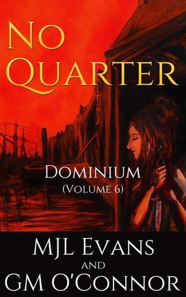 No Quarter: Dominium - Volume 6