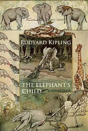 Elephant's Child and Other Tales