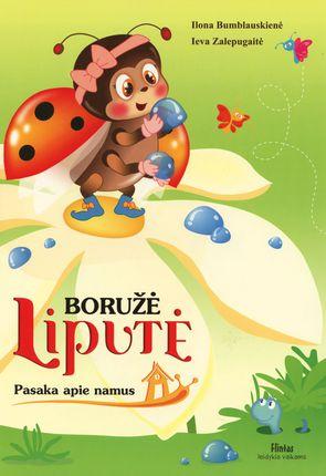 Boružė Liputė. Pasaka apie namus
