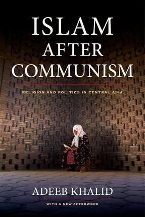 Islam after Communism
