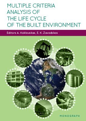 Multiple criteria analysis of the life cycle of the built environment