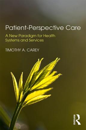 Patient-Perspective Care