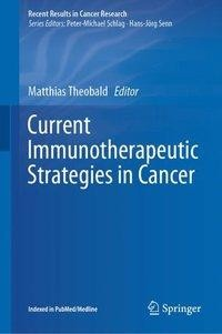 Current Immunotherapeutic Strategies in Cancer