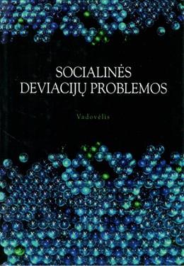 Socialinės deviacijų problemos